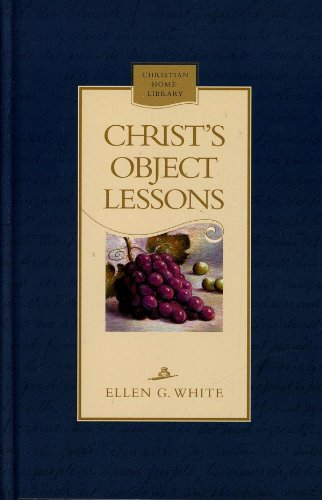 9780828015400: Christ's object lessons (Christian home library)