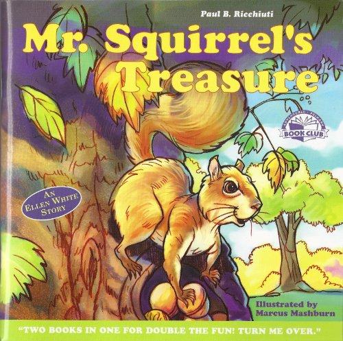 Mr. Squirrel's Treasure / Ellen's Miracle Horse (Adventurer Primary Book Club) (9780828015646) by Paul B. Ricchiuti
