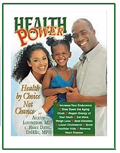 9780828015769: Health Power (Afr-Amer Cvr): Health By Choice, Not Chance (Proven method to reverse heart disease, beat diabetes, weight loss and slow aging)