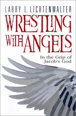 9780828016230: Wrestling with Angels: In the Grip of Jacob's God