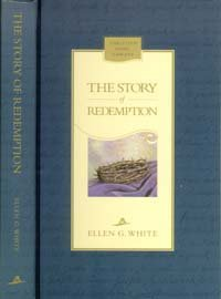 9780828016407: The Story of Redemption: A Concise Presentation of the Conflict of the Ages Drawn From the Earlier Writings of Ellen G. White (Christian Home Library)