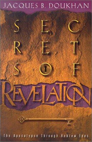 9780828016452: Secrets of Revelation: The Apocalypse Through Hebrew Eyes