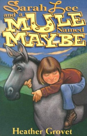 9780828017251: Sarah Lee and a Mule Named Maybe (Review Kids)
