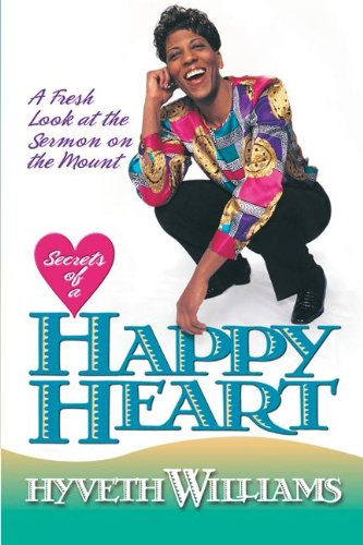 9780828018104: Secrets of a Happy Heart: A Fresh Look at the Sermon on the Mount