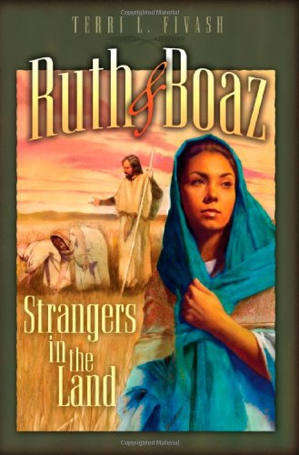 9780828018180: Ruth and Boaz: Strangers in the Land