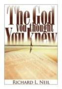 9780828018289: The God You Thought You Knew
