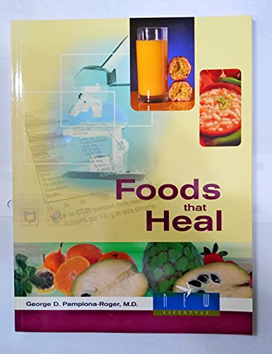 9780828018647: Foods That Heal
