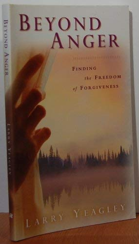 9780828019439: Beyond Anger : Finding the Freedom of Forgiveness
