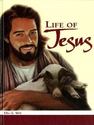 Life of Jesus: Ellen G. White