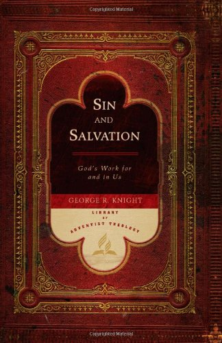 Sin and Salvation: God's Work for Us and in Us