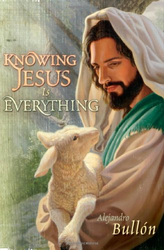 9780828023818: Knowing Jesus Is Everything