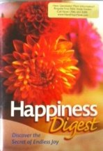 Happiness Digest: Discover the Secret of Endless: n/a