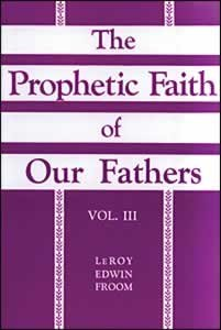 9780828024587: The Prophetic Faith of Our Fathers (Volume 3)