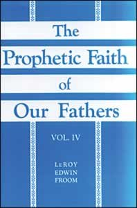 9780828024594: The Prophetic Faith of Our Fathers (Volume 4)