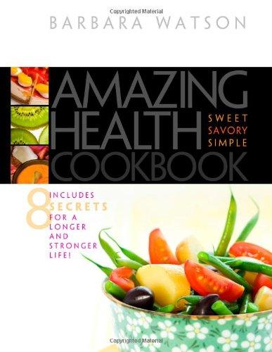 9780828025898: Amazing Health Cookbook