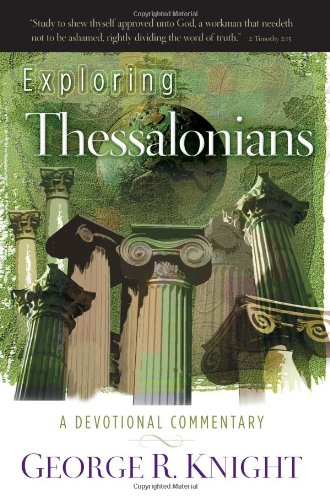 9780828026437: Exploring Thessalonians: A Devotional Commentary