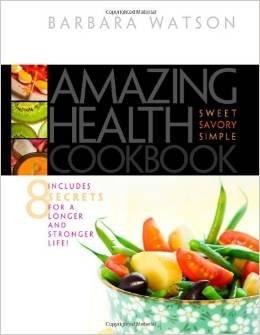 9780828026840: Amazing Health Cookbook