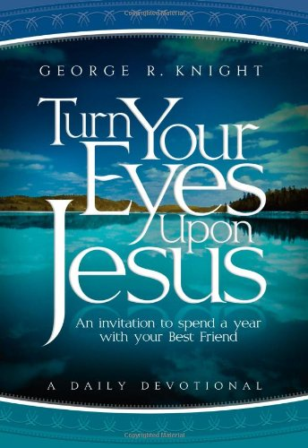9780828026994: Turn Your Eyes Upon Jesus