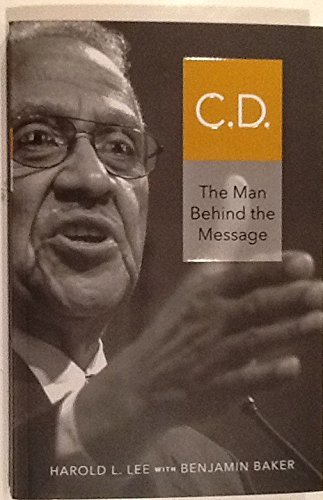 9780828027878: C.D.: The Man Behind the Message