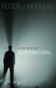 9780828027991: A Trip Into the Supernatural