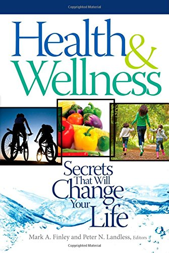 9780828028035: Health & Wellness: Secrets That Will Change Your Life