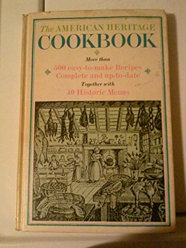 9780828100069: The American Heritage Cookbook