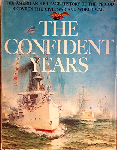 9780828100212: The Confident Years