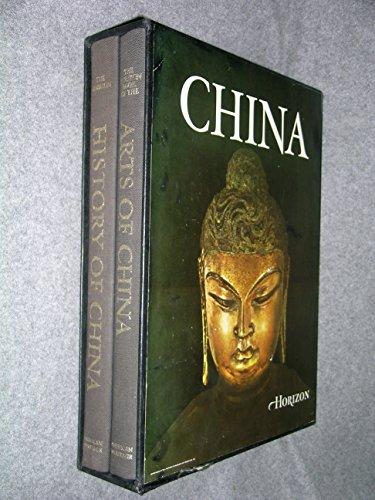 Horizon History of China of China and The Horizon book of the arts of China. Two Volume Box Set.: ...