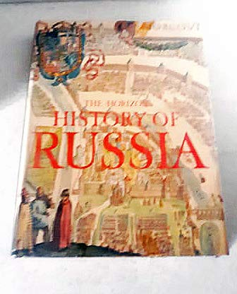 9780828100984: The Horizon history of Russia