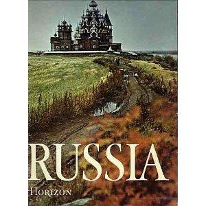 The Horizon History of Russia, Arts of: Ian Grey