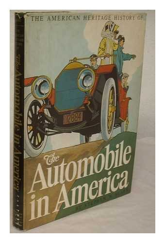 9780828102001: The American Heritage history of the automobile in America