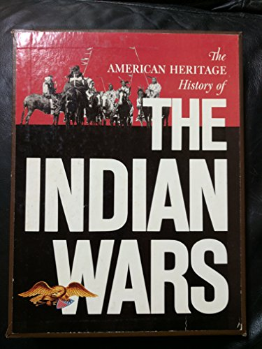 9780828102032: The American Heritage history of the Indian wars