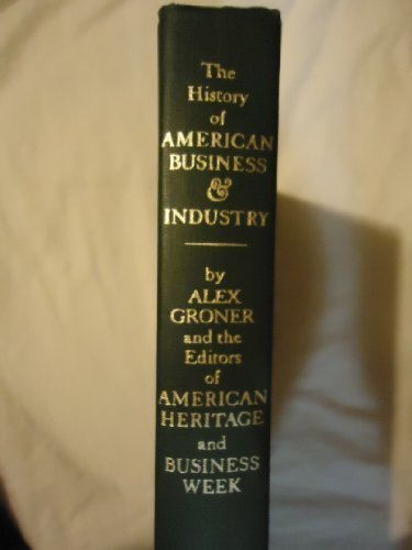 9780828103138: The American Heritage History of American Business and Industry