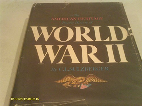 9780828103329: The American Heritage Picture History of World War II