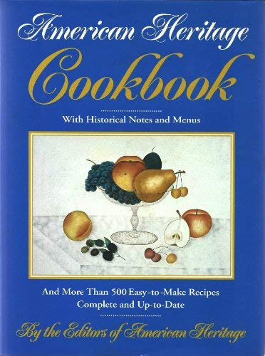 9780828104036: The American Heritage Cookbook