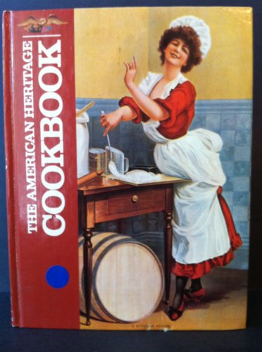 9780828104043: The American heritage cookbook
