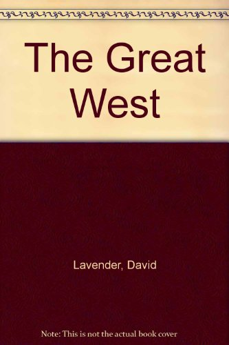 9780828104814: The Great West