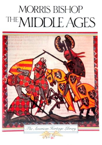9780828104876: The Middle Ages (American Heritage Library Series)