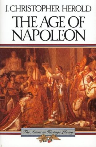 9780828104913: The Age of Napoleon (American Heritage Library)