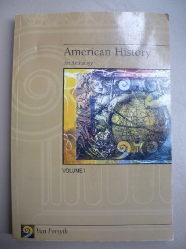 9780828109123: American History: An Anthology - Volume I (American History - An Anthology, Volume 1)