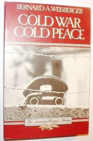 9780828111645: Cold War, Cold Peace: The United States and Russia Since 1945 (American Heritage Library)