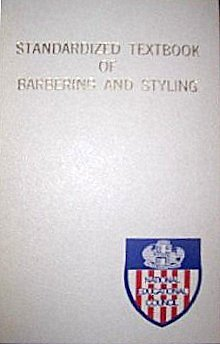 9780828111713: Standardized Textbook of Barbering and Styling Revised Edition