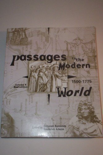 9780828112697: Passages to the Modern World: 1500-1775 - Vol. 1 - Second Edition (Volume 1)