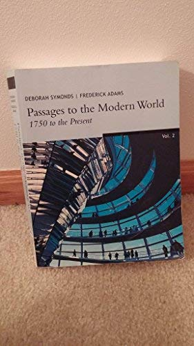9780828113052: Passages to the Modern World: 1750 to the Present - Vol. 2 - Second Edition (Vol. 2)