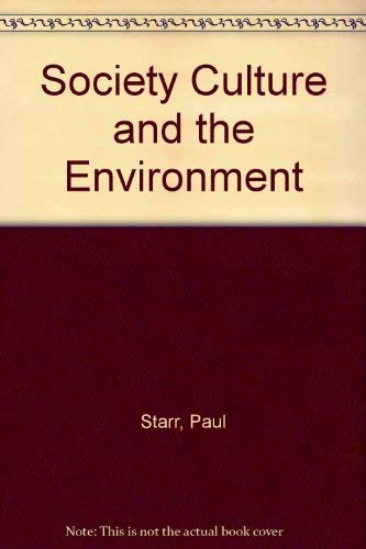 Society Culture and the Environment (0828114102) by Starr, Paul
