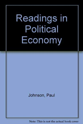 Readings in Political Economy: Paul M. Johnson