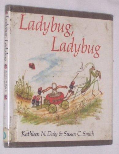 Ladybug, Ladybug: Kathleen N. Daly