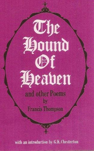 HOUND OF HEAVEN: Francis Thompson