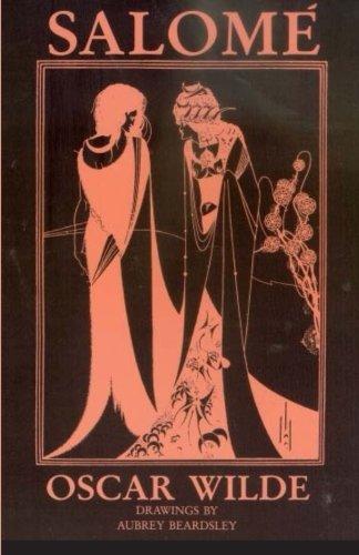 Salomé. Drawings by Aubrey Beardsley.: Wilde, Oscar