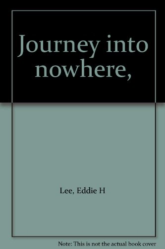 9780828314787: Journey into nowhere,